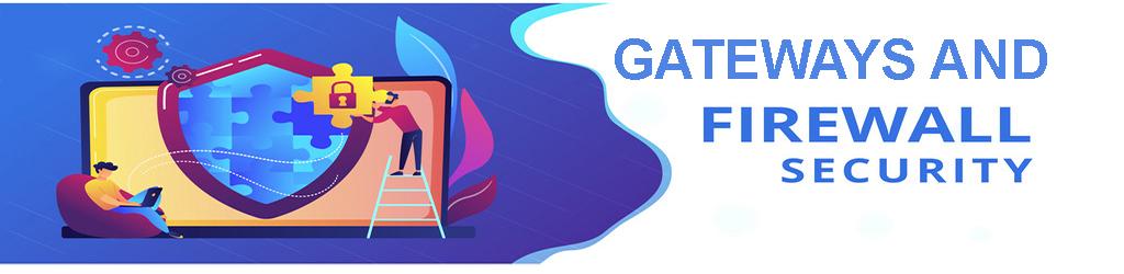 Firewall Gateways Configure